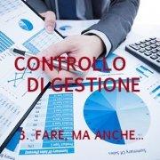 Controllo di gestione - Fare ma anche dimostrare